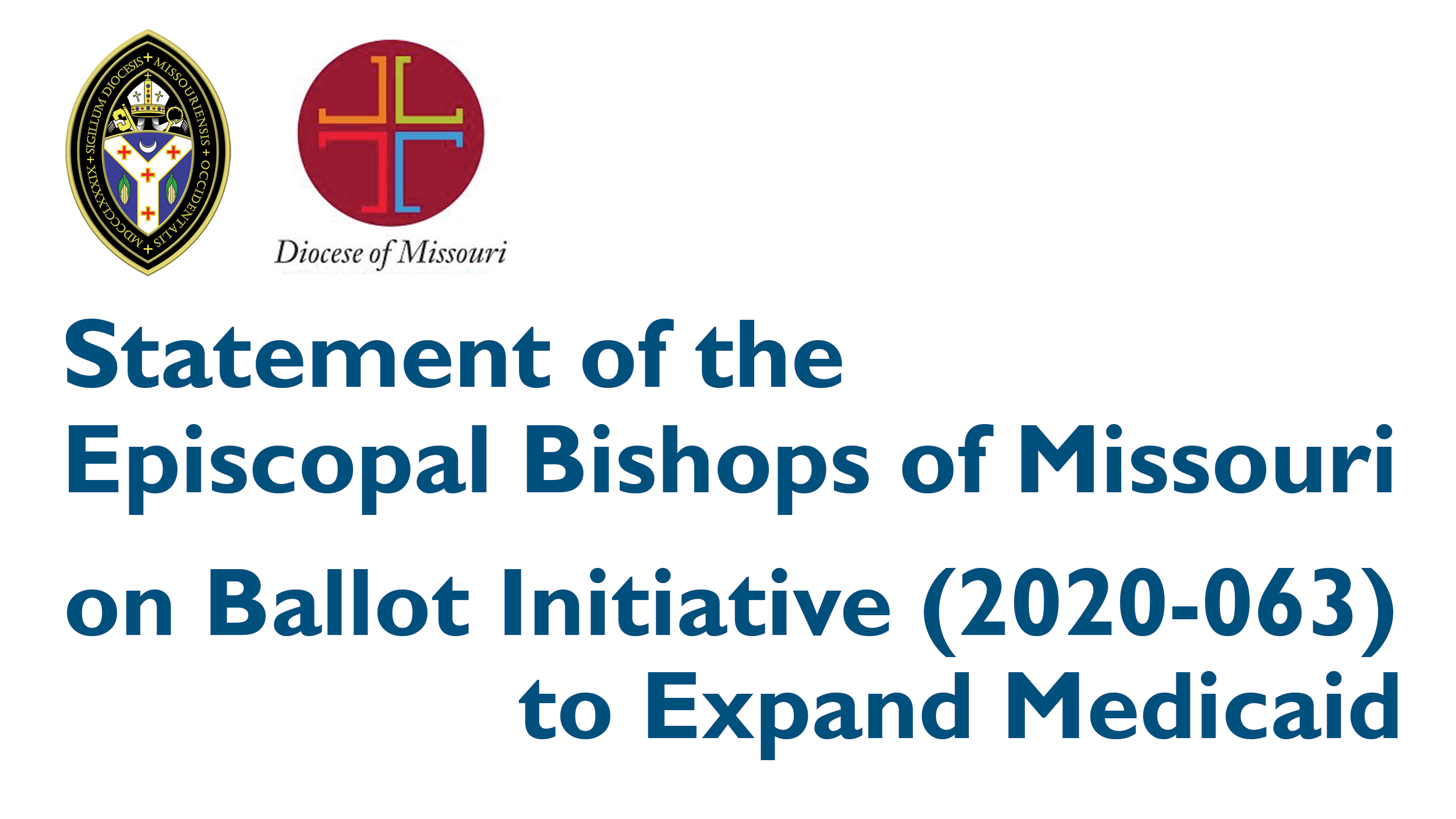 Statement of the Episcopal Bishops of Missouri on Ballot Initiative (2020-063) to Expand Medicaid