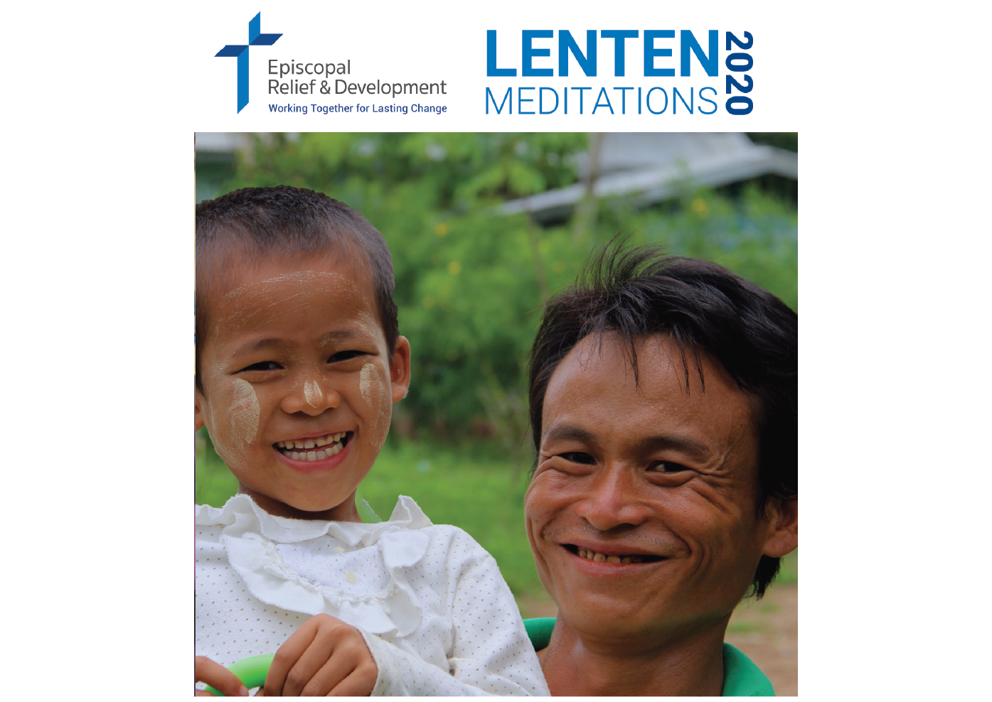 Episcopal Relief & Development Lenten Meditations and One Thousand Days of Love