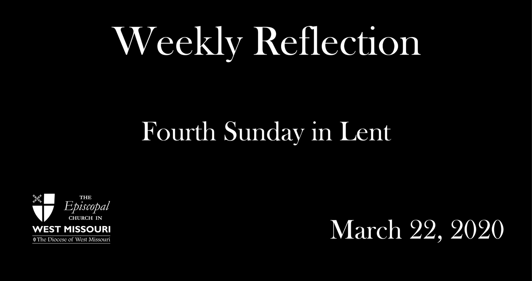 Weekly Reflection – Fourth Sunday in Lent