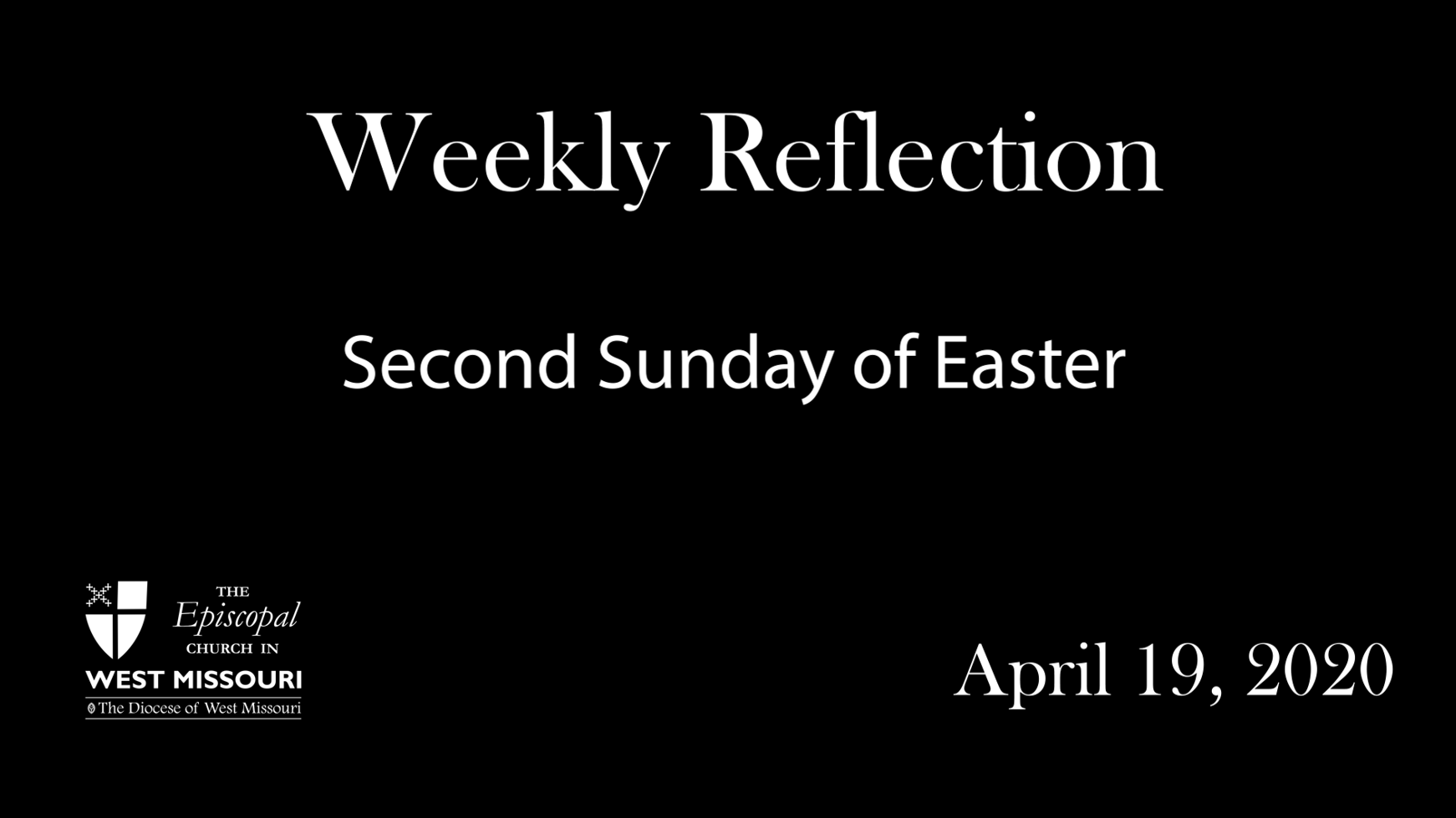 Weekly Reflection – Second Sunday of Easter