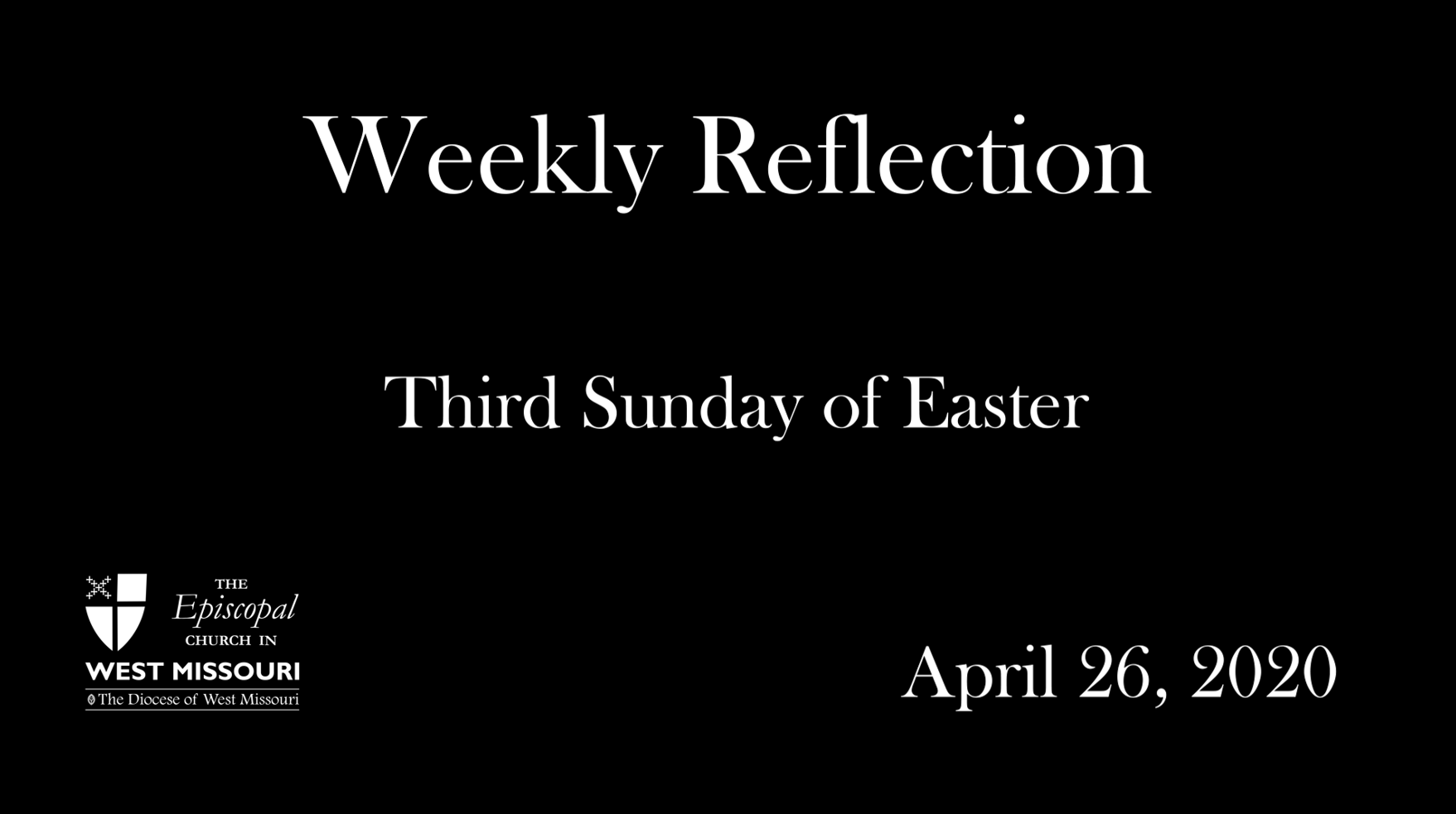 Weekly Reflection – Third Sunday of Easter