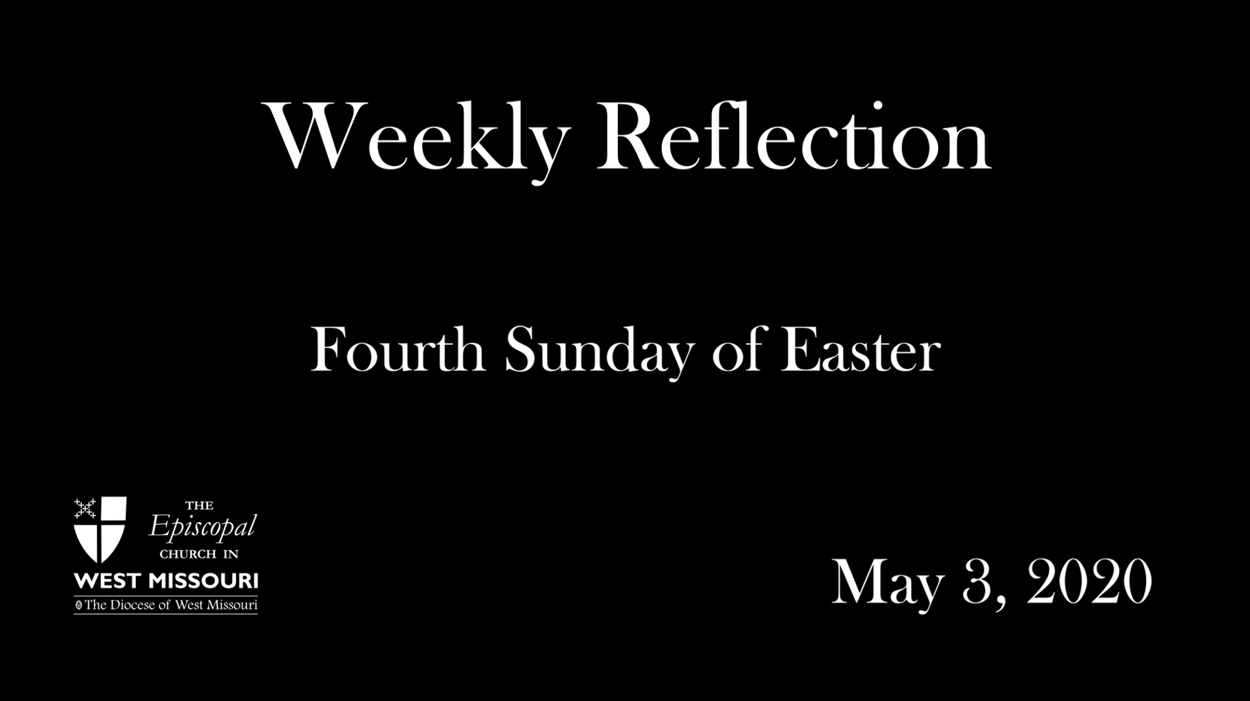 Weekly Reflection – Fourth Sunday of Easter