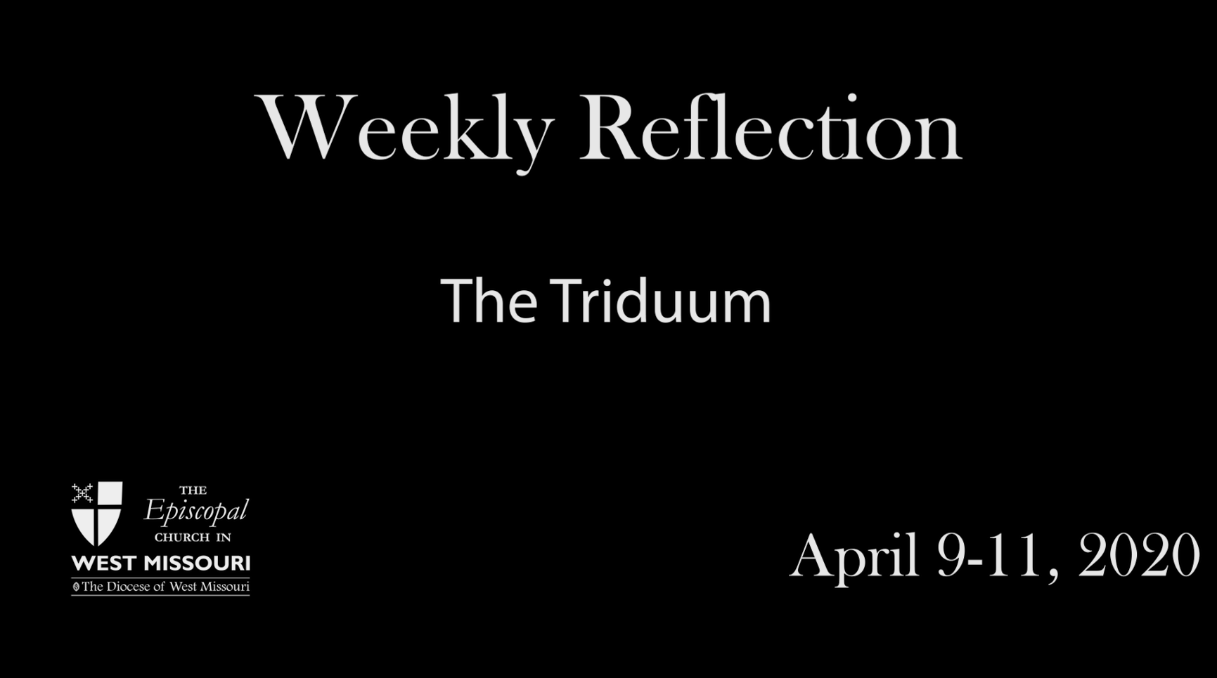 Weekly Reflection – The Triduum