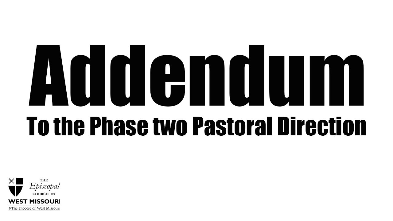 Addendum to the Phase Two Pastoral Direction issued providing further recommendations on singing in public gatherings