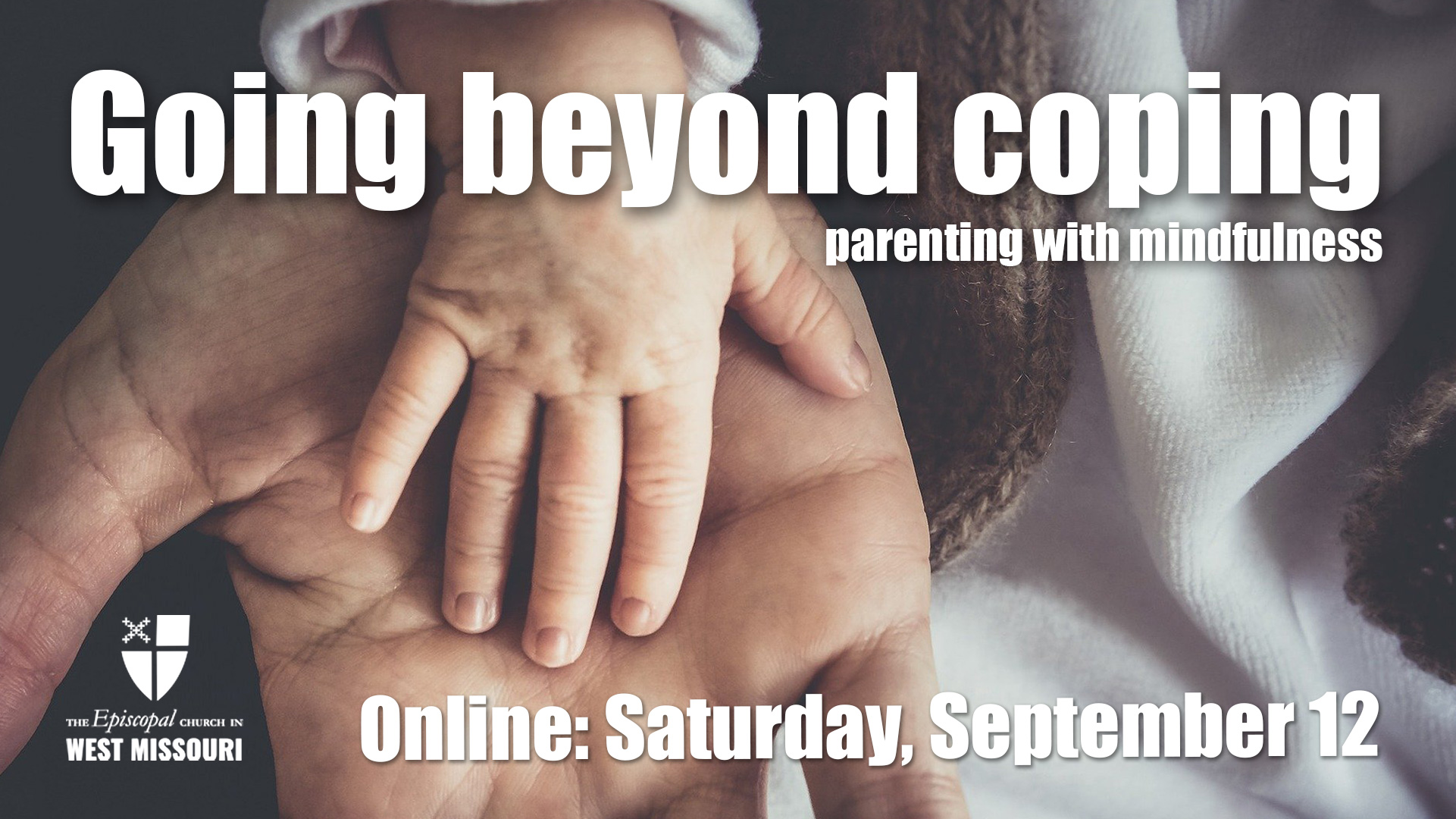 Going beyond coping, parenting with mindfulness