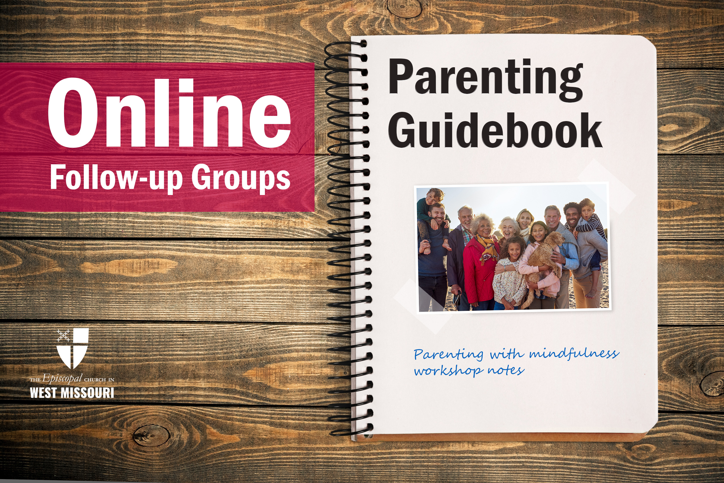 Parenting With Mindfulness Workshop follow-up sessions to be held with two new online groups