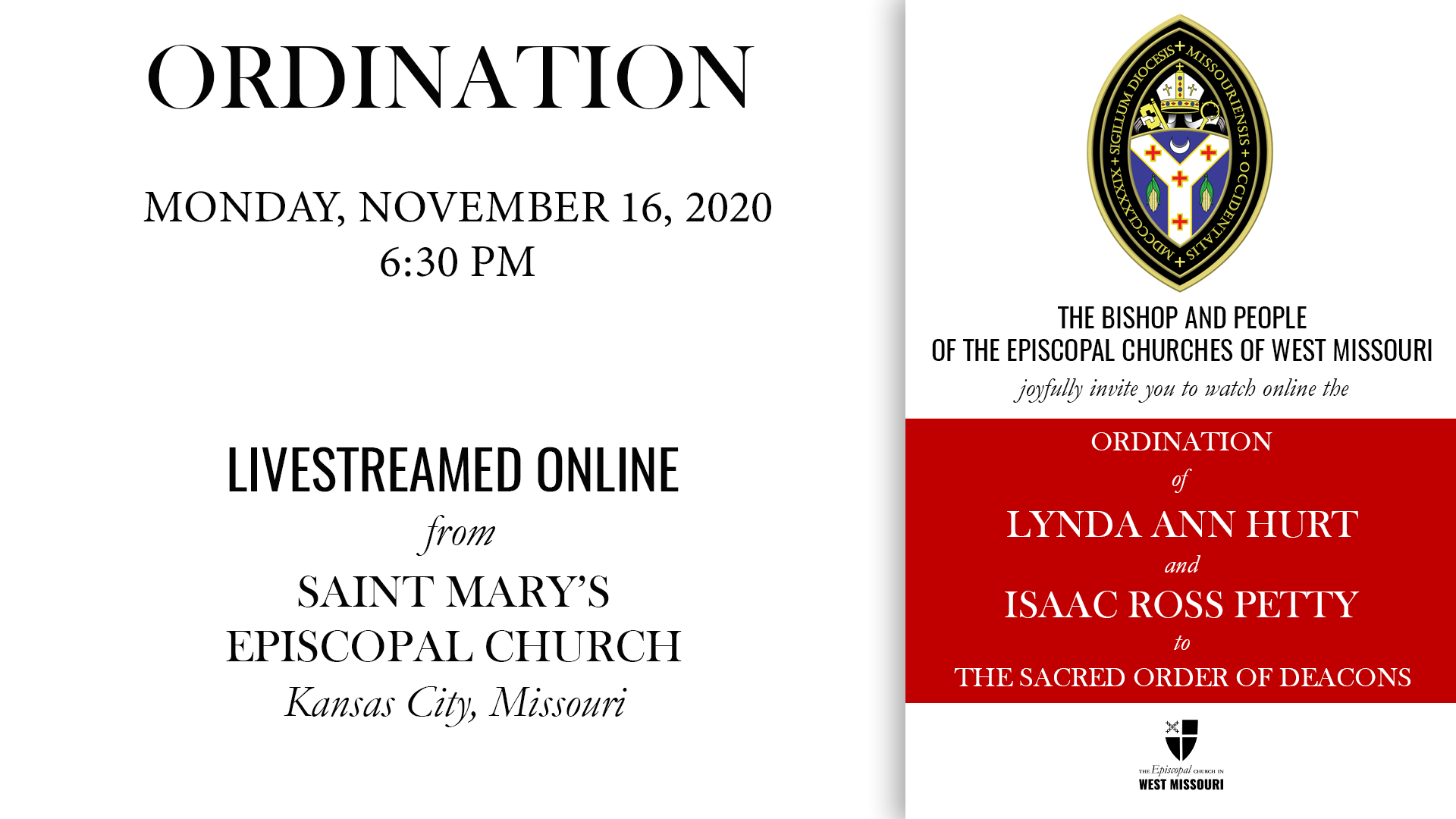Live Broadcast — The Ordination of Lynda Ann Hurt & Isaac Ross Petty to The Sacred Order of Deacons