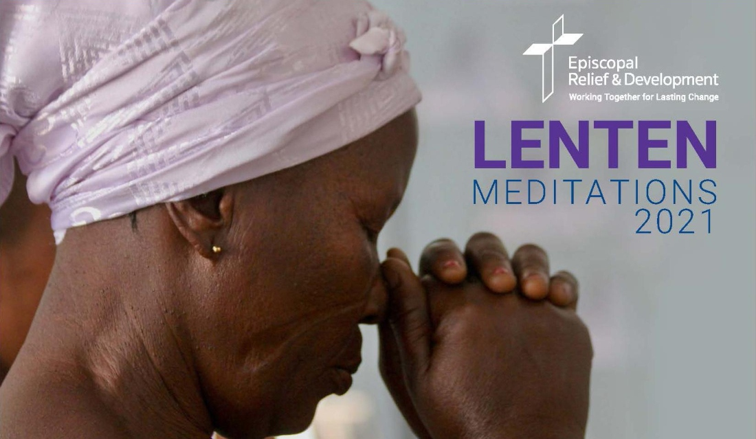 Episcopal Relief & Development Focuses on Lament in 2021 Lenten Meditations