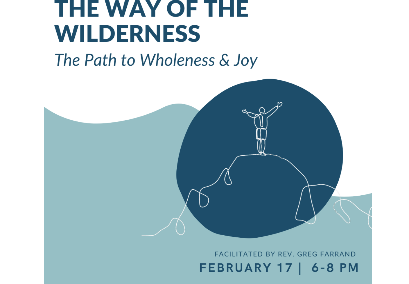 The Way of the Wilderness: The Path to Wellness and Joy