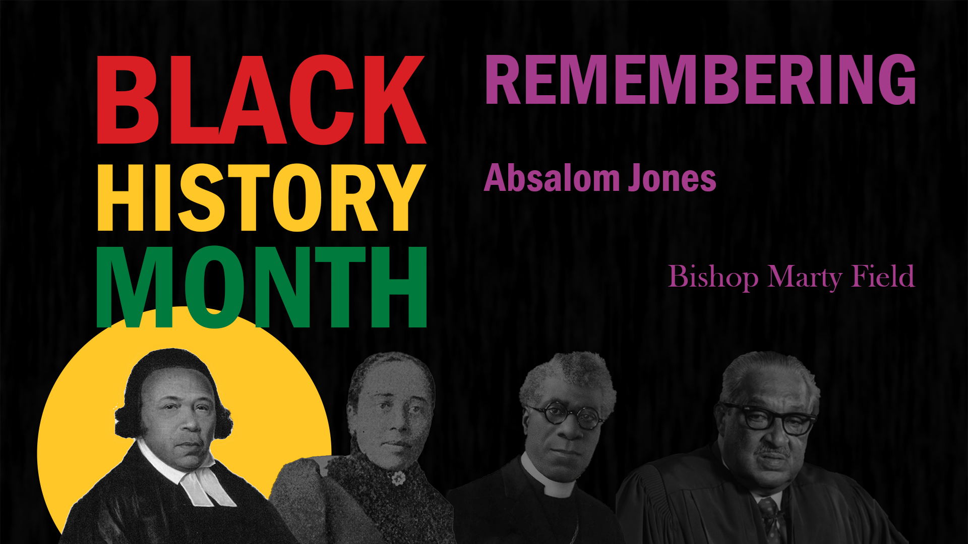 Black History Month. Remembering Absalom Jones