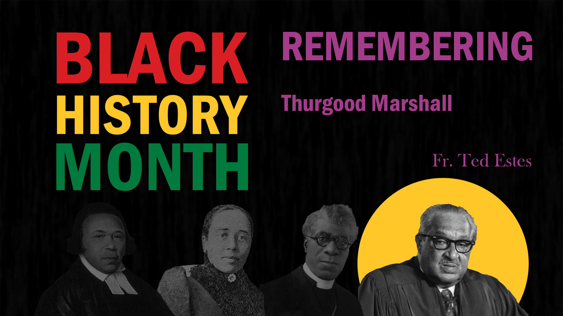 Black History Month. Remembering Thurgood Marshall