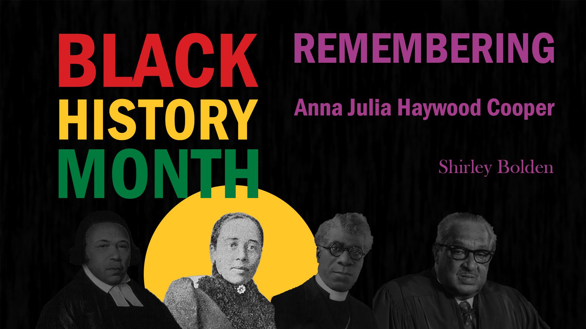 Black History Month. Remembering Anna Julia Haywood Cooper