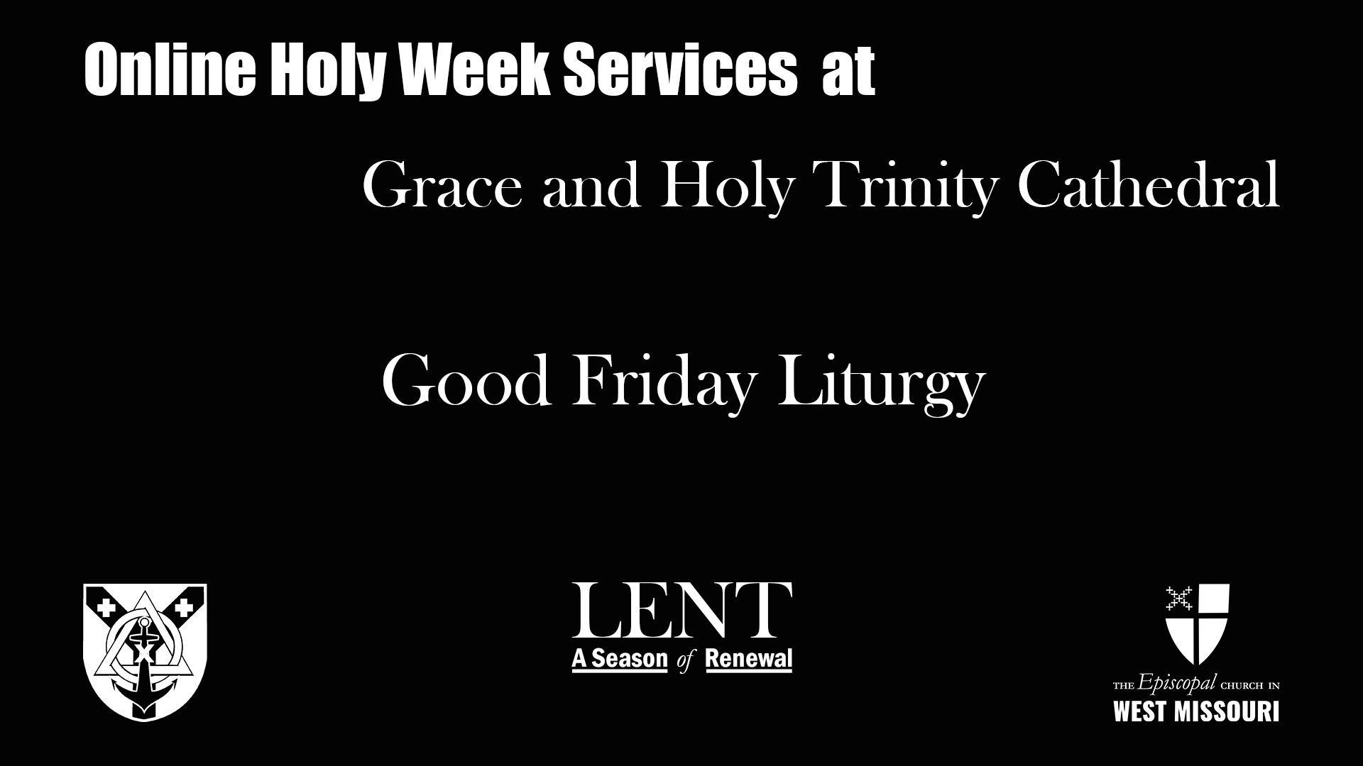 Live Broadcast — Good Friday Liturgy