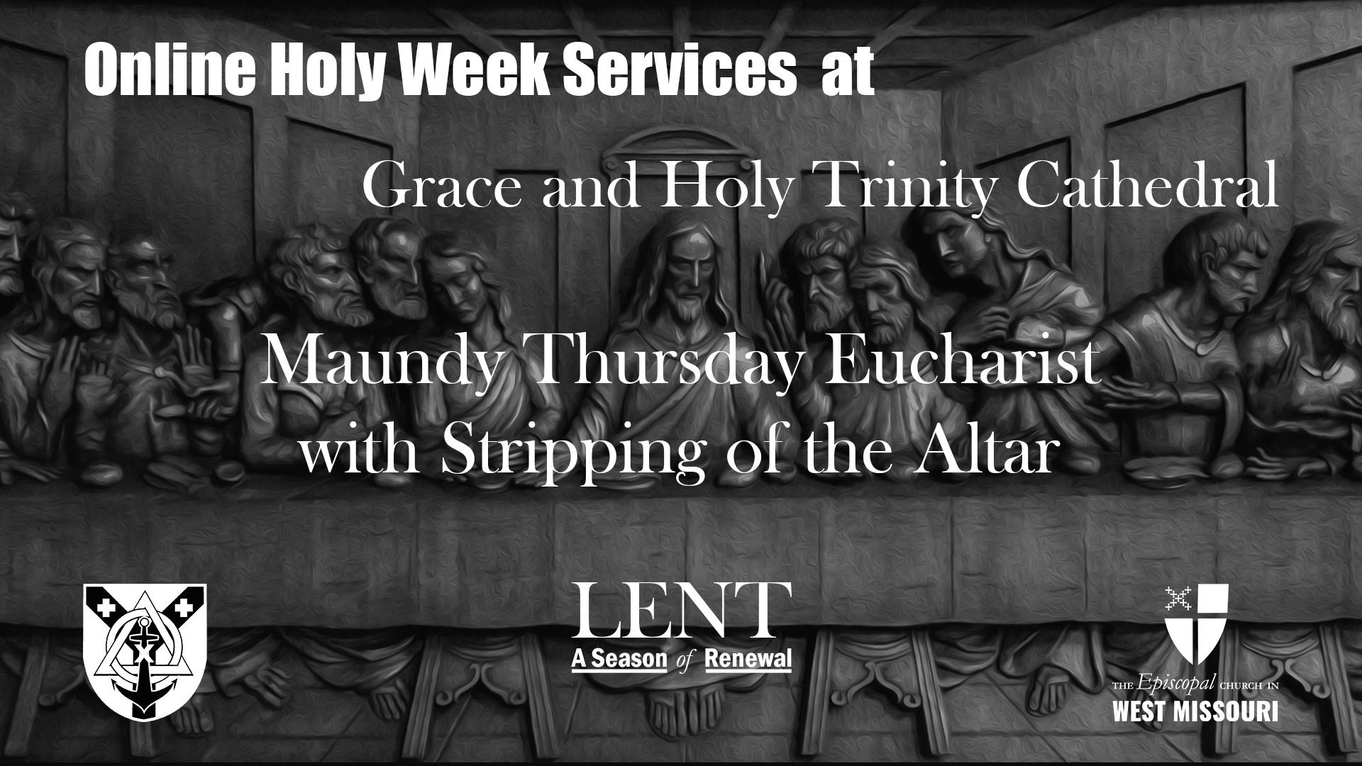 Live Broadcast — Holy Eucharist, Maundy Thursday
