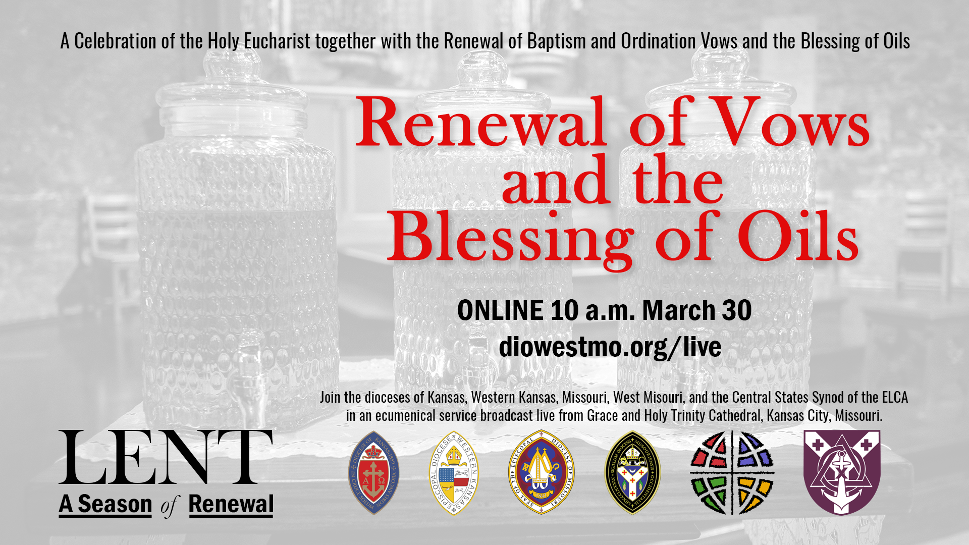 Renewal of Vows and the Blessing of Oils