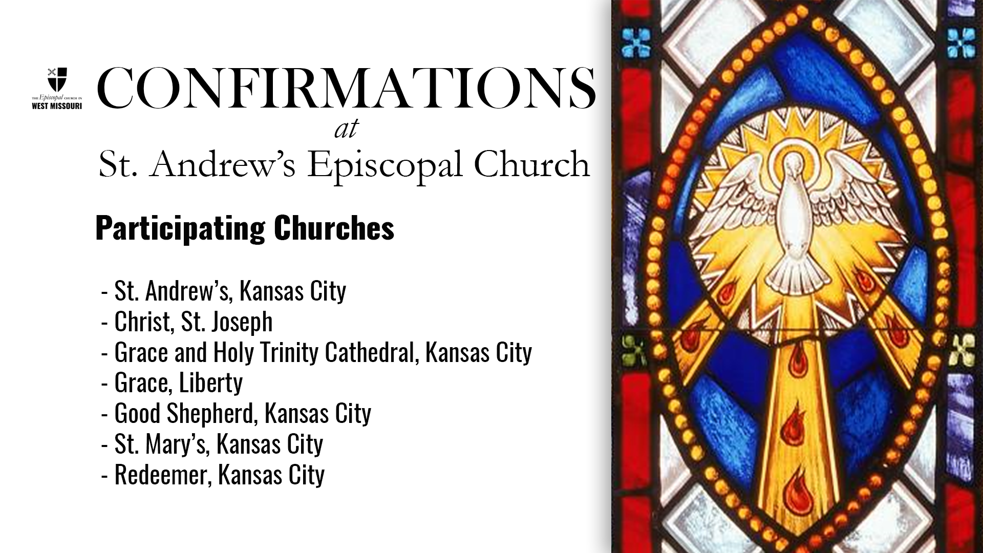 Live Broadcast — Area Confirmations at St. Andrew's, Kansas City