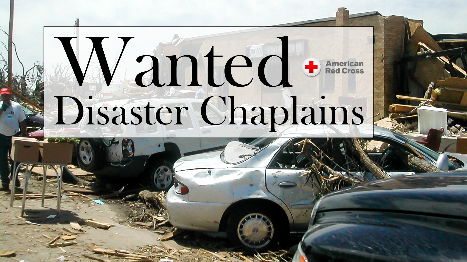 American Red Cross needs Disaster Chaplains, ordination is not required, Spanish speakers needed. Can you help?