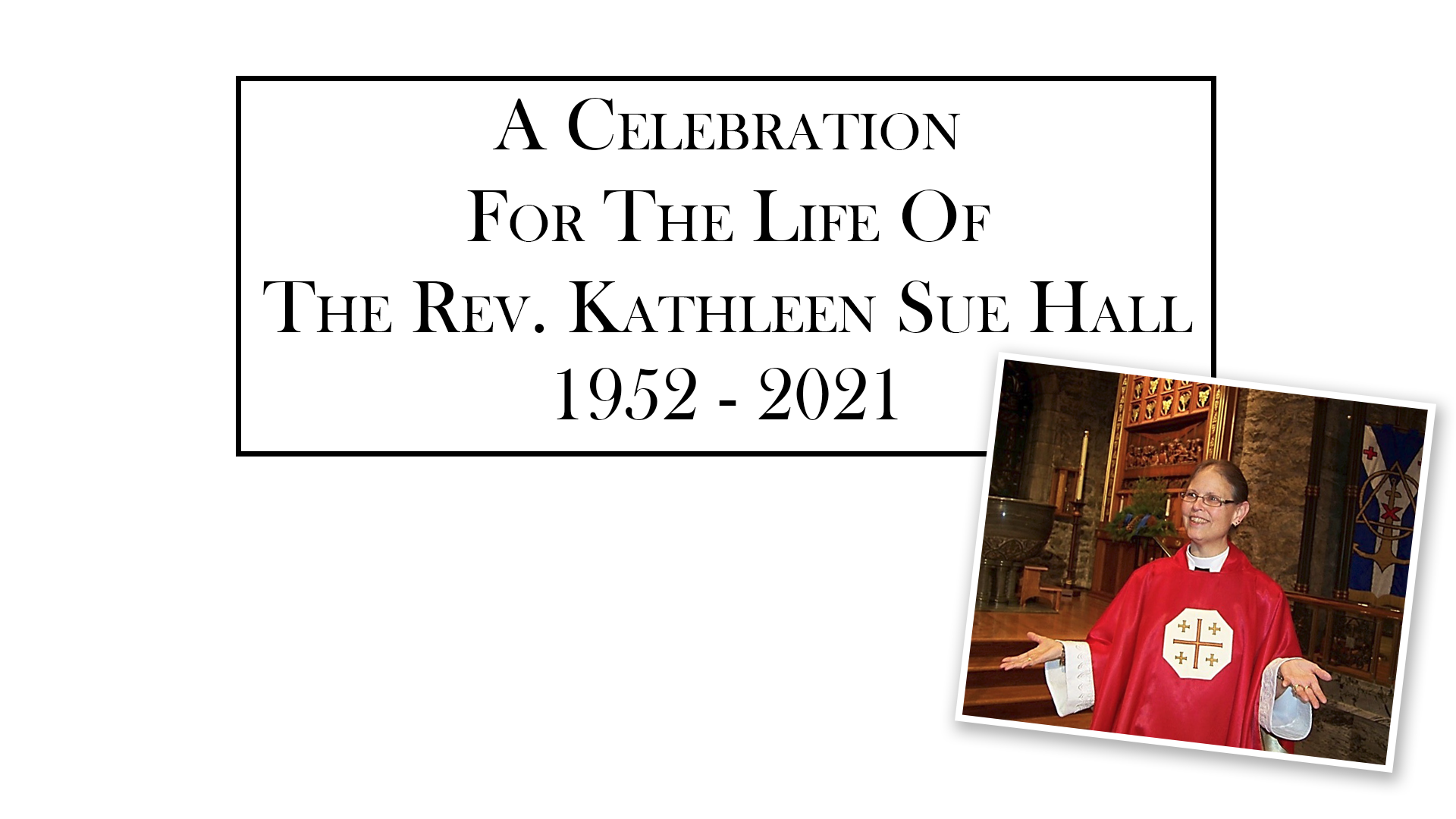 Live Broadcast — Memorial Service for the Rev. Kathy Hall