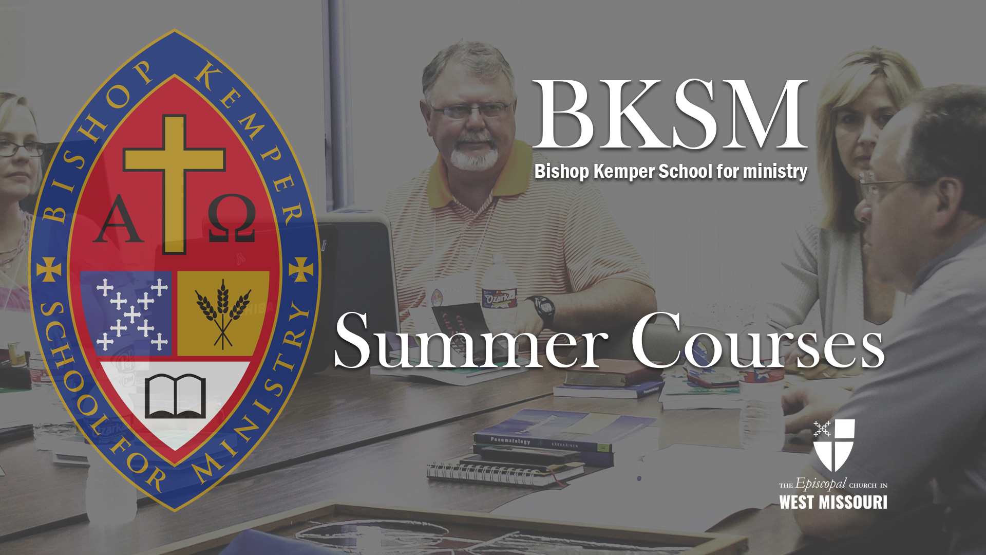 Announcing the Bishop Kemper School for Ministry Summer Session 2021