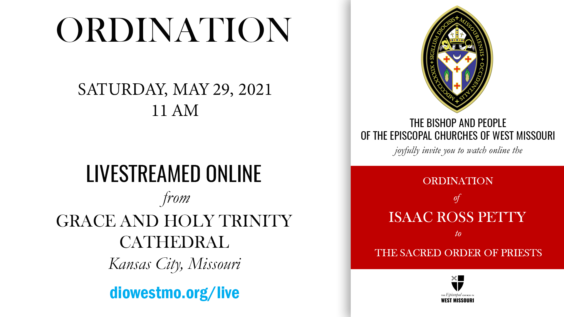 Ordination of Isaac Ross Petty to The Sacred Order of Priests