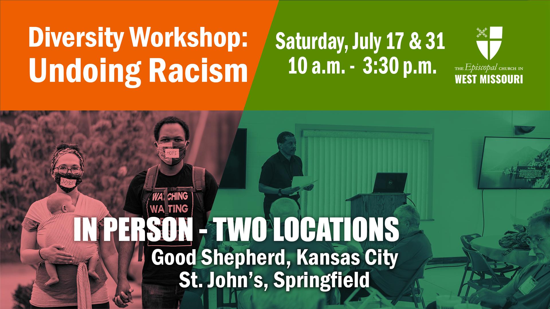 Summer Diversity Workshop: Undoing Racism