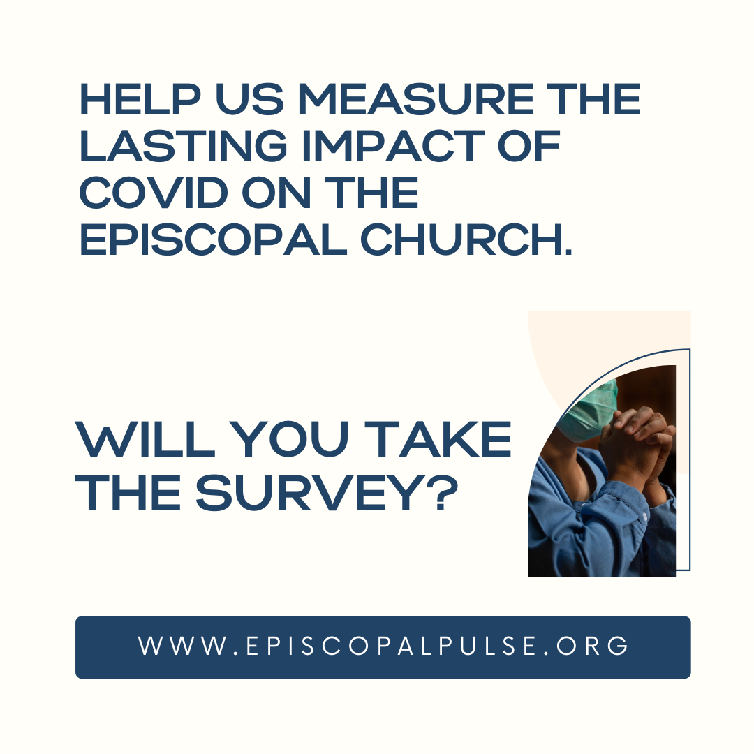 Have your say, survey on the impact of COVID-19 on The Episcopal Church